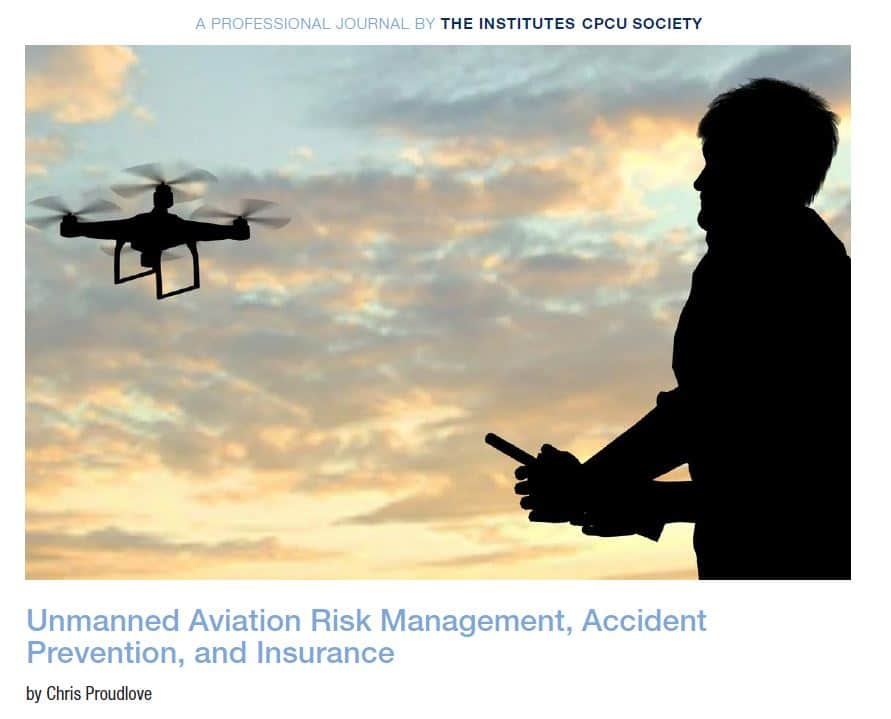 Unmanned Aviation Risk Management, Accident Prevention, and Insurance